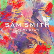 Sam_Smith_-_Lay_Me_Down_(Alternate)