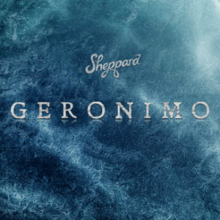 Sheppard_-_Geronimo